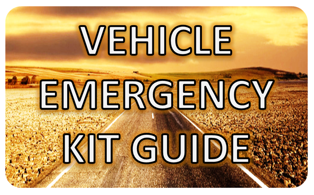 VEHICLE EMERGENCY KIT GUIDE